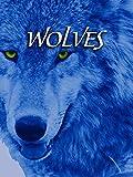 オオカミ (Wolves)