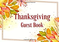 Thanksgiving Guest Book Dinner Party - Giving Thanks Keepsake Fall Party -Thoughts&Memories from Loved Ones Book 6