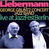LIEBERMANN-LIVE AT JAZZ FEST BERLIN