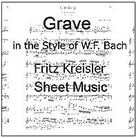 楽譜 pdf クライスラー W. F. バッハの様式によるグラーヴェ ヴァイオリン譜 ピアノ伴奏譜