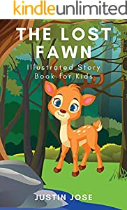 The Lost Fawn: Illustrated Story Book for Kids and Toddlers, Bed Time Stories Book, Illustrated Book, Children's Stories (English Edition)