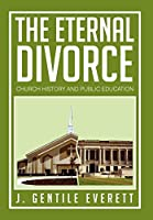 The Eternal Divorce: Church History and Public Education