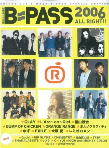 B-PASS 2006 ALL RIGHT!! (シンコー・ミュージック・ムック)の詳細を見る