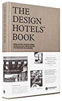 The Design Hotels# Book: Edition 2016 (Design Hotels Book)