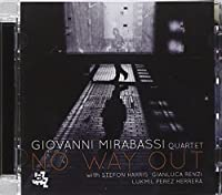 No Way Out by GIOVAN MIRABASSI QUARTET