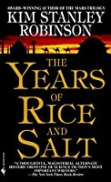 The Years of Rice and Salt: A Novel by Kim Stanley Robinson(2003-06-03)