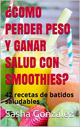 ¿COMO PERDER PESO Y GANAR SALU...