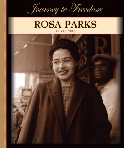 Rosa Parks (Journey to Freedom)