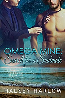 Omega Mine: Search for a Soul Mate by [Harlow, Halsey]