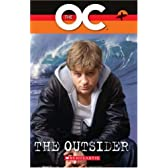 The OC: Outsider Bk. 1 (Scholastic Readers)