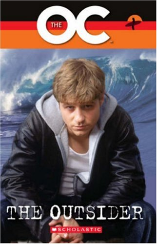 The OC - The Outsider (Scholastic Elt Readers)の詳細を見る