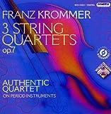 Franz Krommer: 3 String Quartets Op. 7