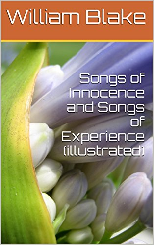 Songs of Innocence and Songs of Experience (illustrated) (English Edition)の詳細を見る