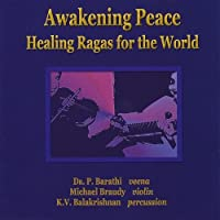 Awakening Peace - Healing Ragas for the World by Michael Braudy (2003-11-11)