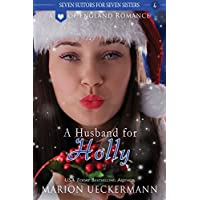 A Husband for Holly (Seven Suitors for Seven Sisters Book 4) (English Edition)