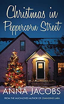 Christmas in Peppercorn Street: A festive tale of family, friendship and love by [Jacobs, Anna]