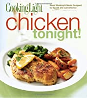 Cooking Light Chicken Tonight!