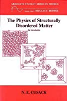The Physics of Structurally Disordered Matter: An Introduction