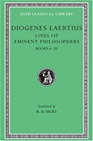 Lives of Eminent Philosophers, Volume II: Books 6-10 (Loeb Classical Library)