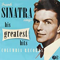 Sinatra Sings His Greatest Hits by Frank Sinatra (1997-05-03)