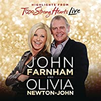 Two Strong Hearts Live by Olivia Newton-John