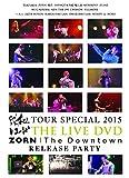 """昭和レコード TOUR SPECIAL 2015 & ZORN""""The Downtown""""RELEASE PARTY"""