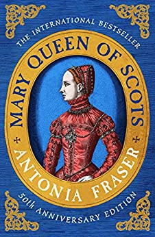 Mary Queen Of Scots (Women in History) by [Fraser, Antonia]