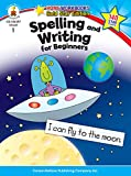 Spelling and Writing for Beginners: Grade 1 (Homeworkbooks Gold Star Edition)