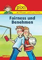 Pixi Wissen 09. Fairness und Benehmen