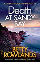 Death at Sandy Bay: An absolutely unputdownable cozy mystery novel (A Sukey Reynolds Mystery)