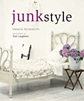 Junk Style. Melanie Molesworth (Compacts)