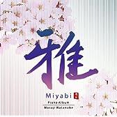 雅 MIYABI