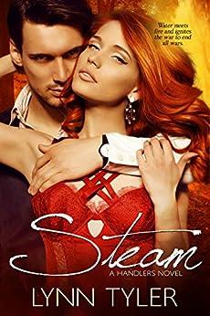 Steam (Handlers Book 1) by [Tyler, Lynn]