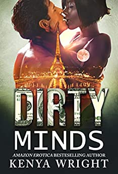 Dirty Minds: An Interracial Russian Mafia Romance (The Lion and The Mouse Book 4) by [Wright, Kenya]