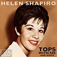 Tops With Me & More by Helen Shapiro (2013-04-02)
