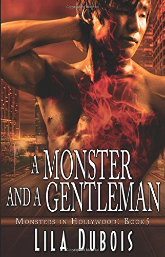 Download A Monster and a Gentleman (Monsters in Hollywood) 1619216973