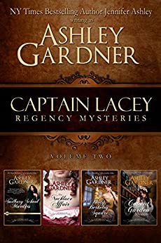 Captain Lacey Regency Mysteries Volume Two by [Gardner, Ashley, Ashley,Jennifer]