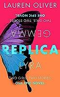 Replica: Book One in the addictive, pulse-pounding Replica duology
