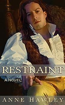 Restraint by [Hawley, Anne]