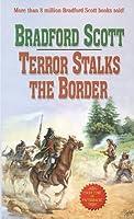 Terror Stalks The Border