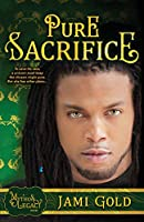 Pure Sacrifice: A Mythos Legacy Novel