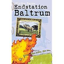 Endstation Baltrum: Inselkrimi (Baltrum Ostfrieslandkrimis 1) (German Edition)