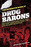 The Mammoth Book of Drug Barons (Mammoth Books)