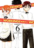 WORKING!! 6巻 (デジタル版ヤングガンガンコミックス)