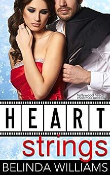 Heartstrings (Hollywood Hearts) by [Williams, Belinda]