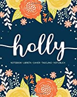 Holly: Notebook | Libreta | Cahier | Taccuino | Notizbuch: 110 pages paginas seiten pagine: Modern Florals First Name Notebook in Orange, Mint & Yellow on Navy ACH408b