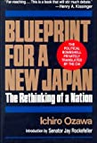 BLUEPRINT FOR A NEW JAPAN―The Rethinking of a Nation