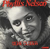 Phyllis Nelson / Move Closer