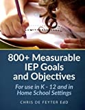 800+ Measurable Iep Goals and Objectives: For Use in K - 12 and in Home School Settings 画像
