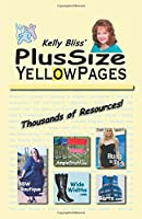 Kelly Bliss' Plus Size Yellow Pages